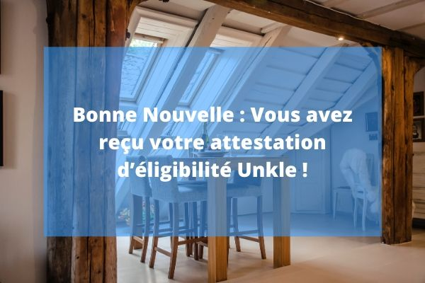 Article Unkle - Attestation d'eligibilité Unkle